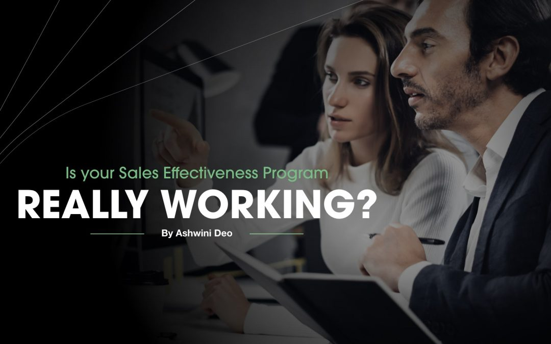 Is your Sales Effectiveness Program Really Working?