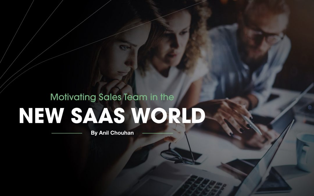 Motivating Sales Team in the new SaaS world