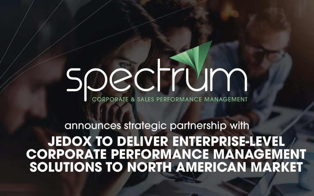 Spectrum announces strategic partnership with Jedox to deliver Enterprise-level Corporate Performance Management solutions to North American market