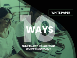 White Paper: 10 ways to measure the success of SPM implementation