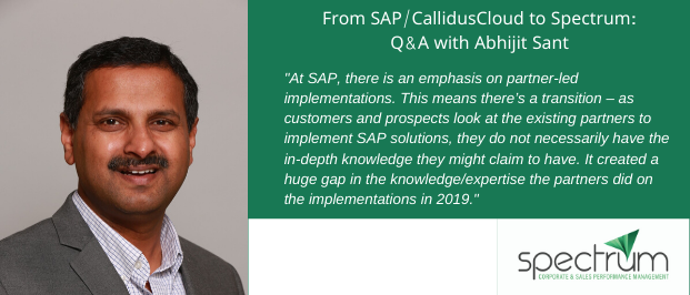 From SAP/CallidusCloud to Spectrum: Q&A with Abhijit Sant