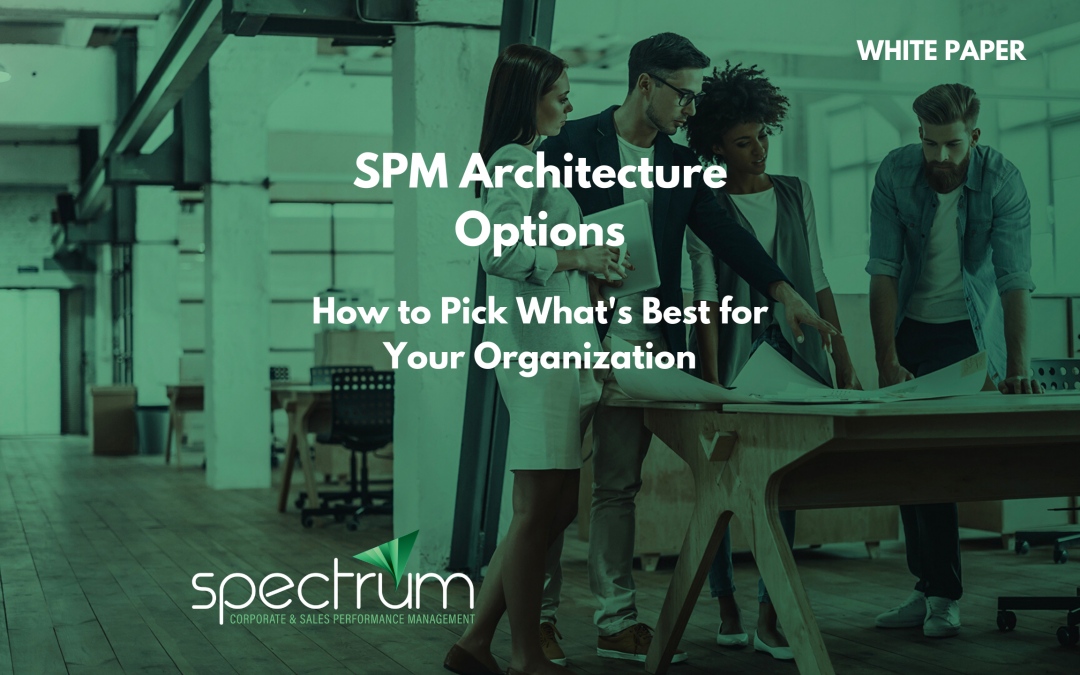 White paper: SPM Architecture Options – How to Pick What's Best for Your Organization