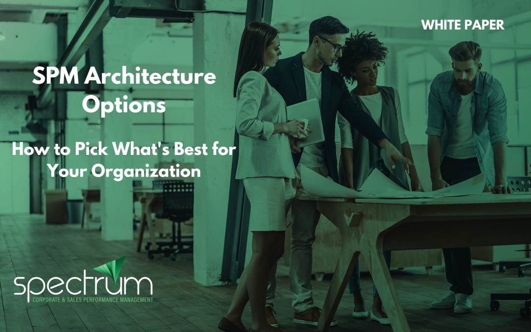 How to Pick the Best SPM Architecture for Your Organization