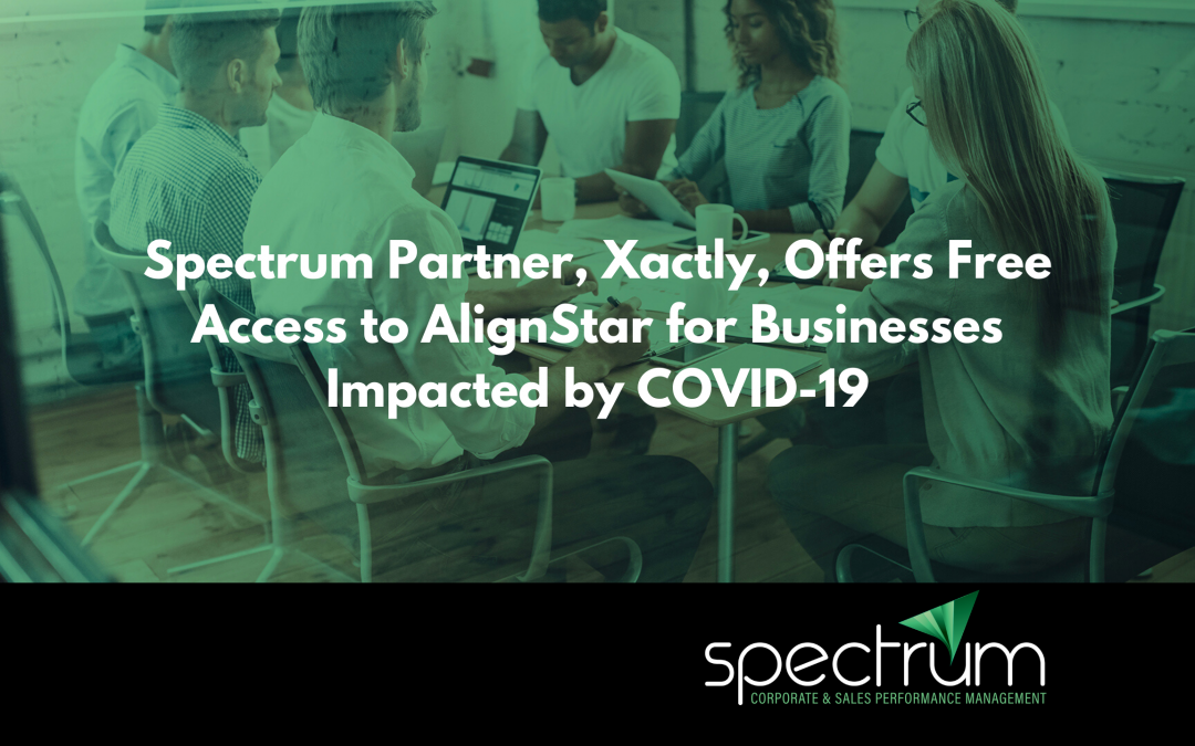 Spectrum Partner, Xactly, Offers Free Access to AlignStar for Businesses Impacted by COVID-19