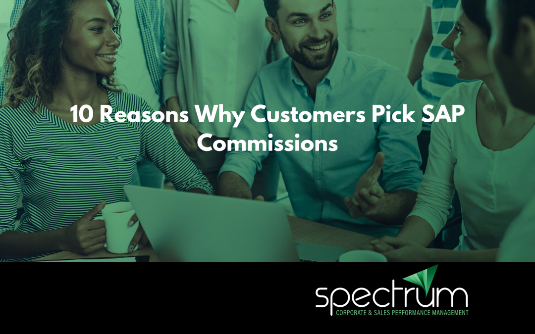 Ten Reasons Why Customers Pick SAP Commissions