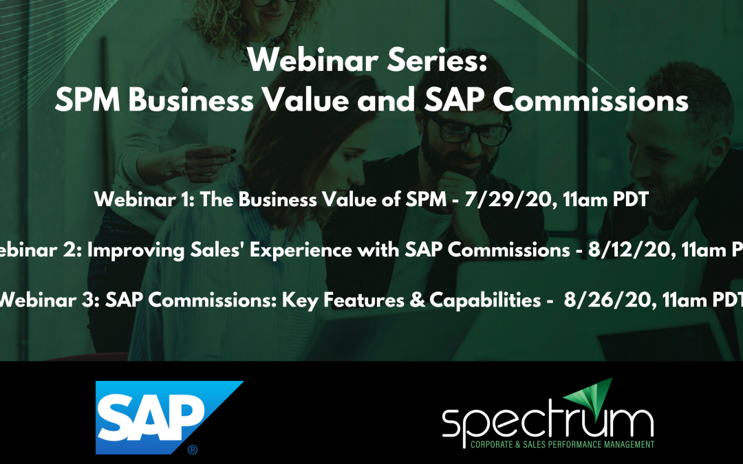 Webinar Series: Sales Performance Management (SPM) Business Value and SAP Commissions
